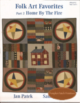 Folk Art Favorites - Part 2 - Home By the Fire