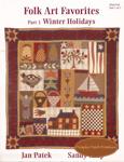 Folk Art Favorites - Part 1 - Winter Holidays