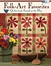 Folk Art Favorites, Quilts from Joined at the Hip