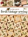 Fig Tree Quilts Fresh Vintage Sewing