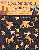 Spellbinding Quilts Book