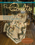 Primitive Quilts and Projects, Spring 2015